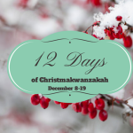 Coming Soon: The 12 Days of Christmakwanzakah Blog Hop