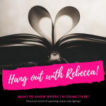 Come Hang Out with Rebecca!
